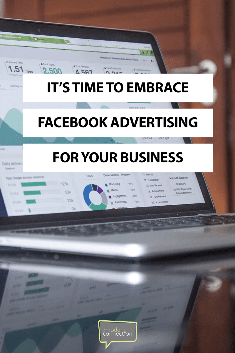 Why It's Time to Embrace Facebook Advertising for Your Business