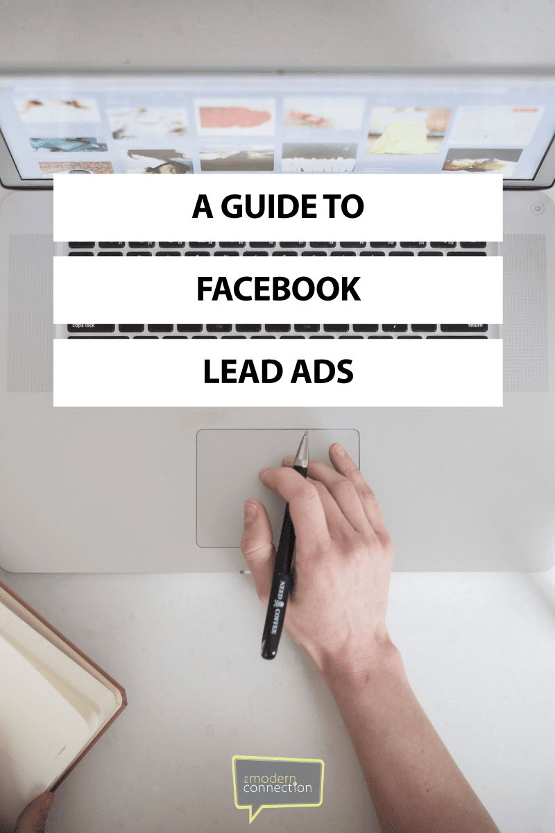 A Guide to Facebook Lead Ads