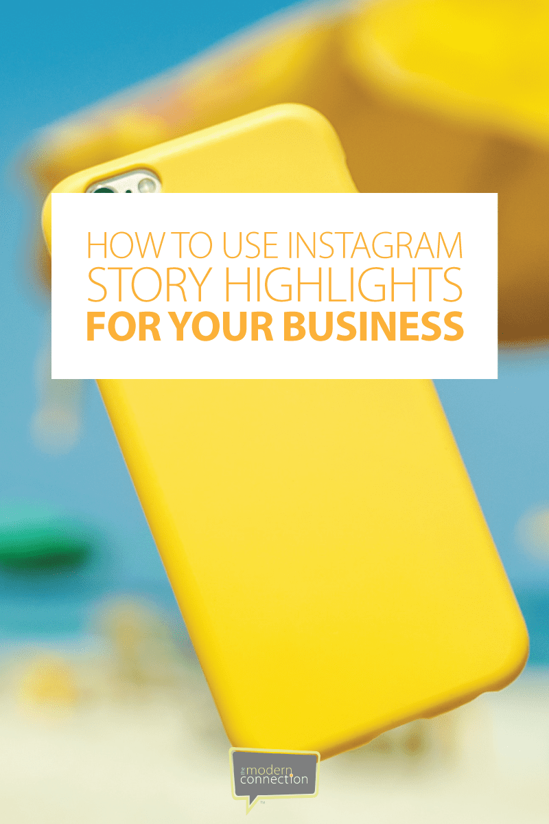 How to Use Instagram Story Highlights for Your Business